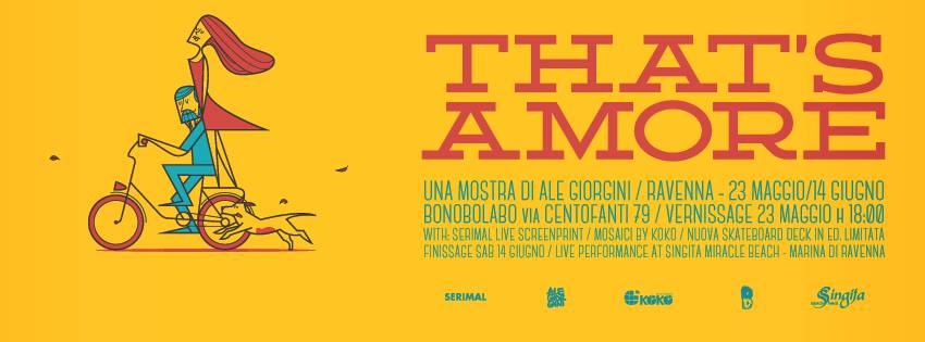 That's Amore una mostra di Ale Giorgini