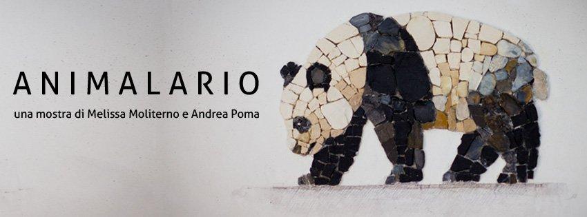 ANIMALARIO una mostra di Melissa Moliterno e Andrea Poma