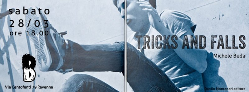 TRICKS AND FALLS di Michele Buda